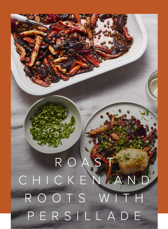ROAST CHICKEN AND ROOTS WITH PERSILLADE