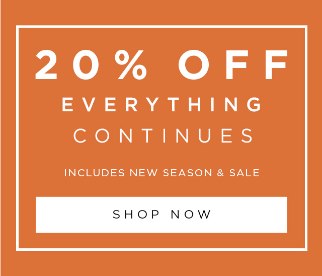 20% Off Everything Sale and Full Price