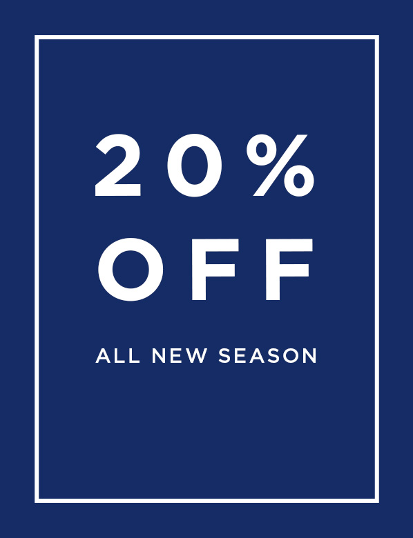 Preview: 20% Off All New Season