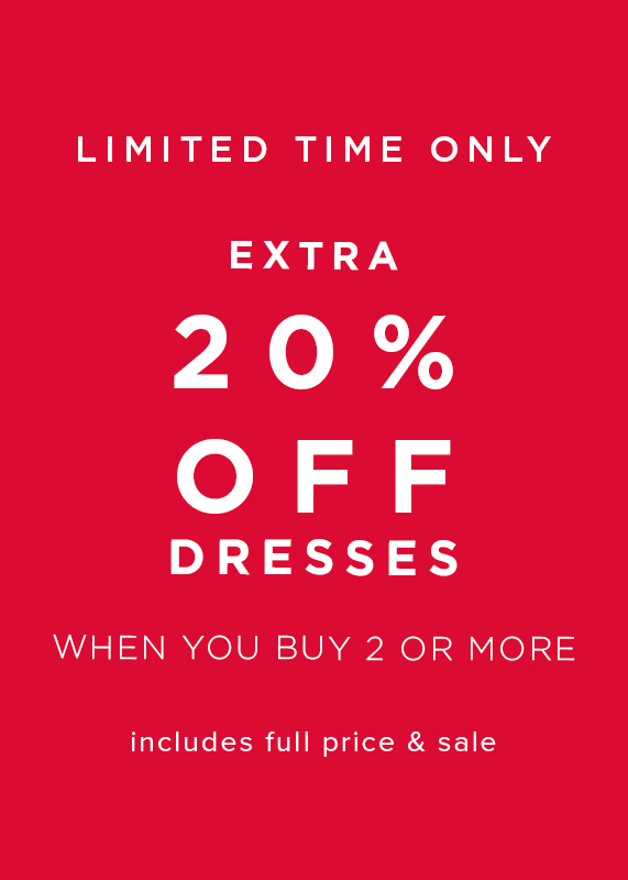 20 Percent off dresses when you buy 2 or more