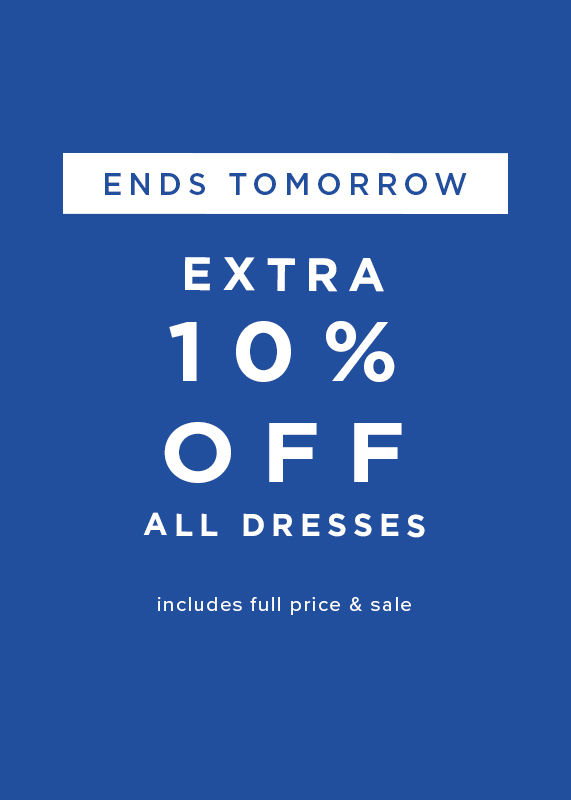 Extra 10 Percent Off All Dresses