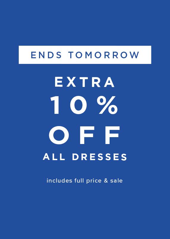 Extra 10 Percent Off All Dresses
