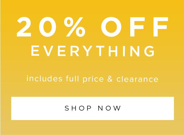 20 Percent Off Everyhting