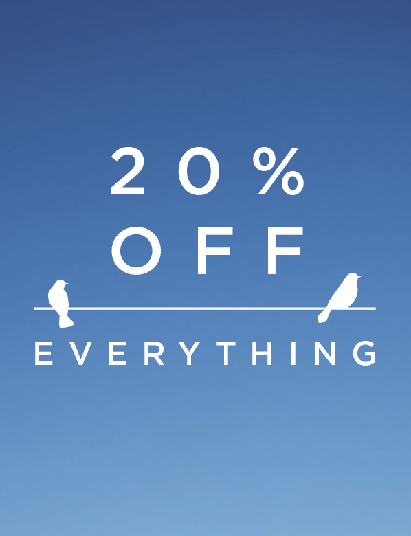 20 Percent off everyhting offer