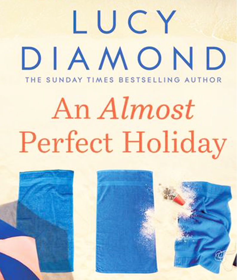An Almost Perfect Holiday by Lucy Diamond