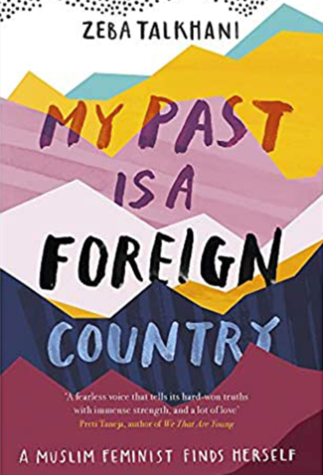 The brightly coloured front cover of Zeba Taikhani's memoir, My Past Is A Foreign Country