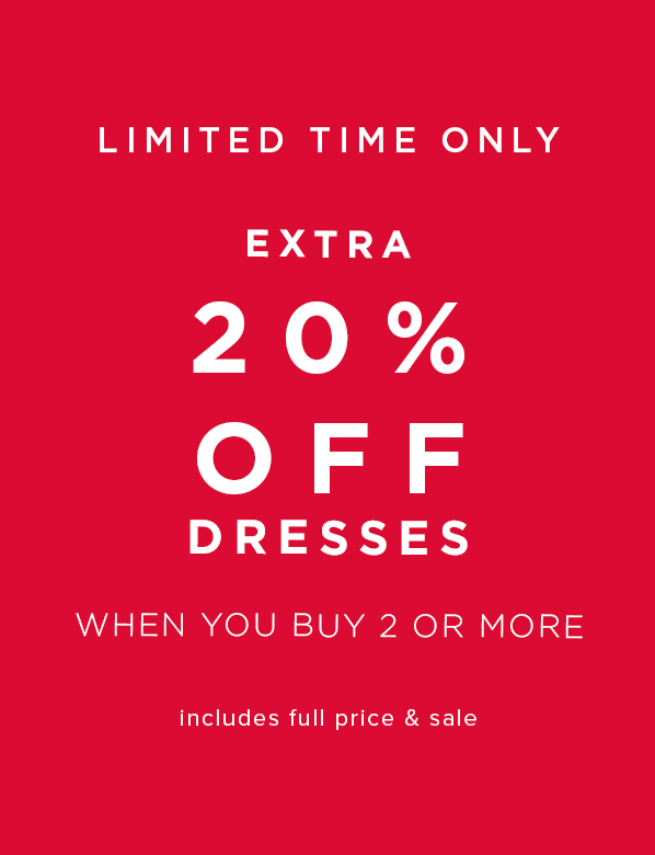 20 percent off dresses when you buy two or more