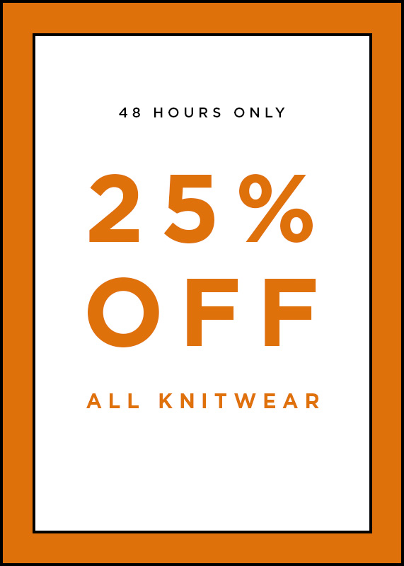 25% Off All Knits 48hrs Only
