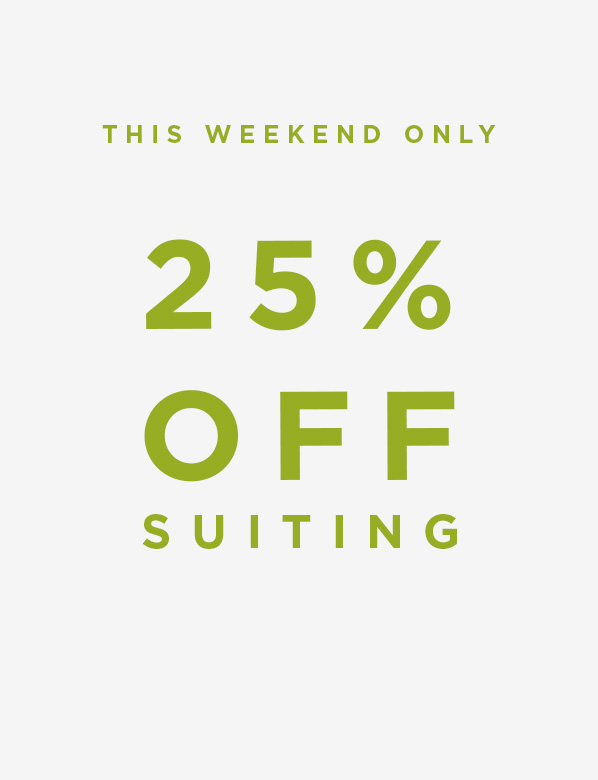 25% Off Suiting