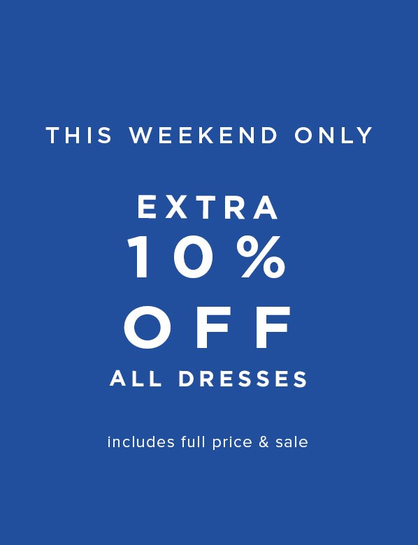 10% Off All Dresses