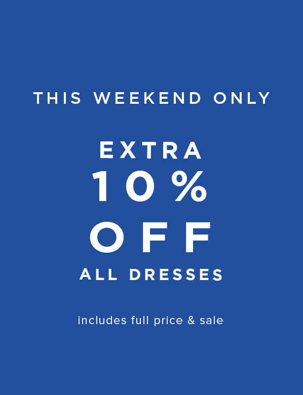 Extra 10% Off All Dresses