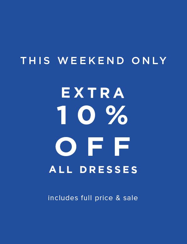 Extra 10% Off All Dresses