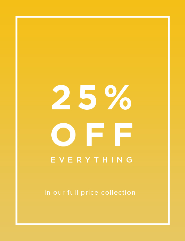 25% Off Everything Promo