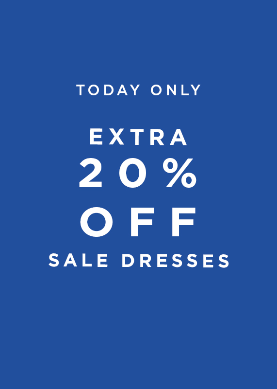 Today Only: Extra 20 Percent Off All Sale Dresses